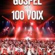 GOSPEL POUR 100 VOIX- REPORT